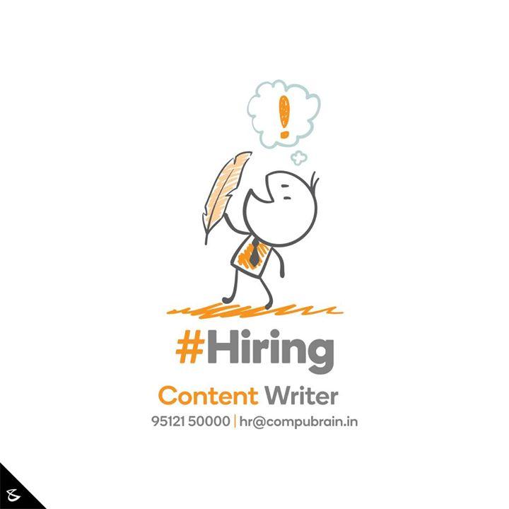 :: Hiring ::  #Business #Technology #Innovations #CompuBrain #ContentWriter #Hiring