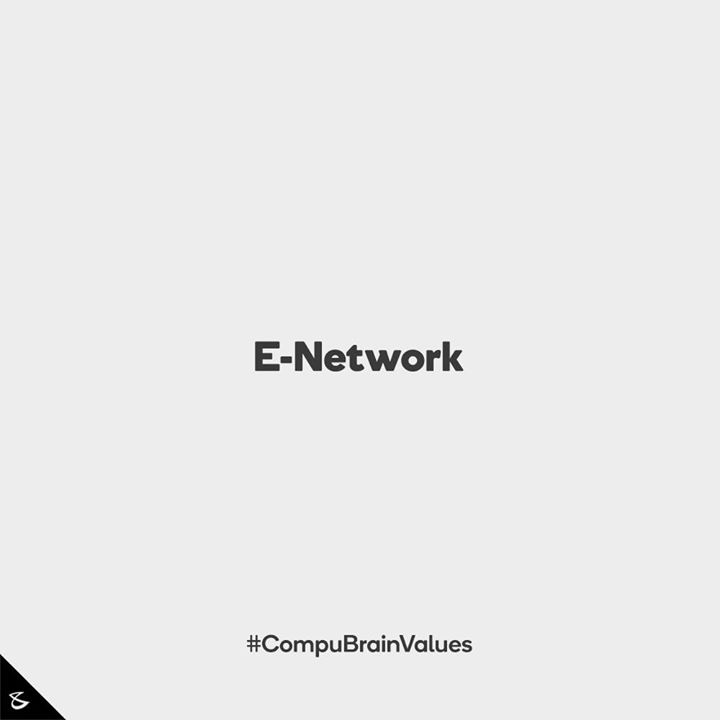 :: E-Network ::  #Business #Technology #Innovations #CompuBrain #CompuBrainValues