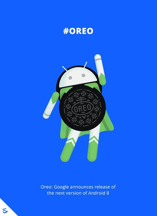 Hello **Oreo** #Android8 #GoogleNews #Business #Technology #Innovations #CompuBrain