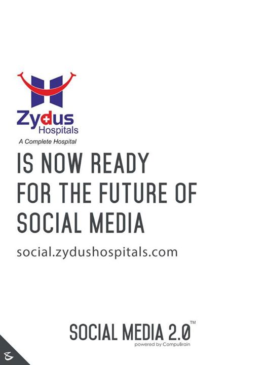 2.0 is proud to welcome Zydus Hospital on board. #SocialMedia2p0 #DigitalConsoldiation #ZydusHospital #CompuBrain
