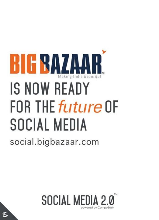 :: Big Bazaar is now on Social Media 2.0 :: Glad to see brands realizing the importance of digital consolidation. Proud to have Future Group on board! #SocialMedia2p0 #CompuBrain #ContentStrategy