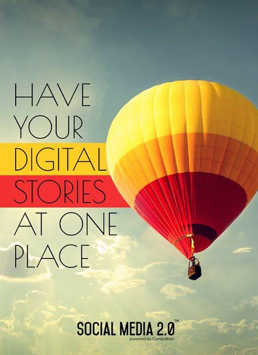 All your digital stories at one place, Social Media 2.0!  #SocialMedia2p0 #DigitalConsolidation #CompuBrain #sm2p0 #contentstrategy #SocialMediaStrategy #DigitalStrategy