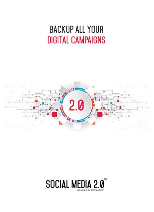 Back-up your #DigitalCampaigns!   #SocialMedia2p0 #DigitalConsolidation #CompuBrain #sm2p0 #contentstrategy #SocialMediaStrategy #DigitalStrategy