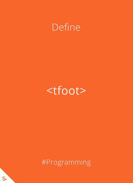 Can you define <tfoot> tag?  #Business #Technology #Innovations #CompuBrain #Programming