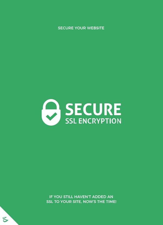 If you still haven't added an SSL to your site, now's the time!  #Business #Technology #Innovations #CompuBrain #SSL