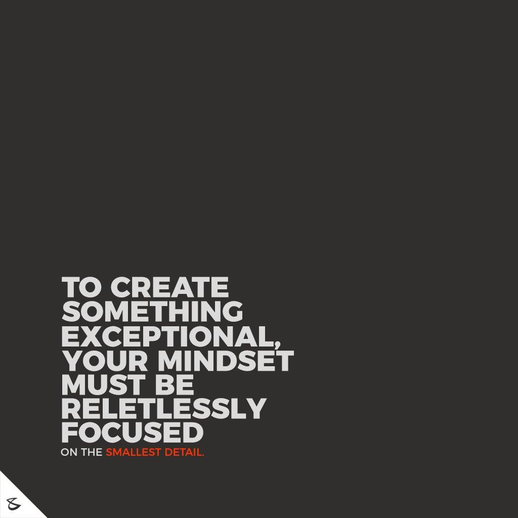 To create something exceptional, your mindset must be relentlessly focused on the smallest detail.  #CompuBrain #Business #Technology #Innovations #Design #Branding #BrandingAgency #Ahmedabad #Gujarat #India https://t.co/4tzskb1Kjg