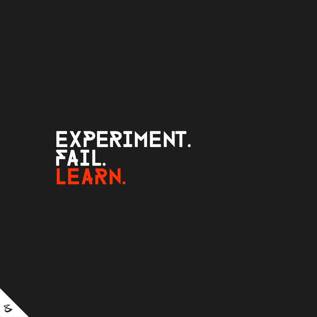 Experiment. Fail. Learn.  Enjoy the journey!  #Business #Technology #Innovations #CompuBrain https://t.co/ANBZ1nMPfe